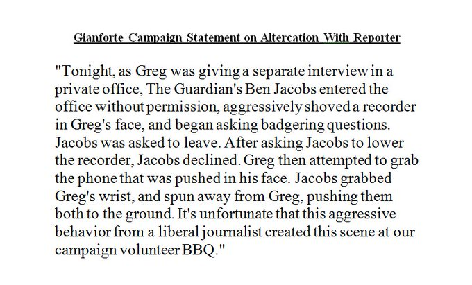 JUST IN: Gianforte campaign issues statement on altercation with Guardian reporter in Montana. https://t.co/RW
