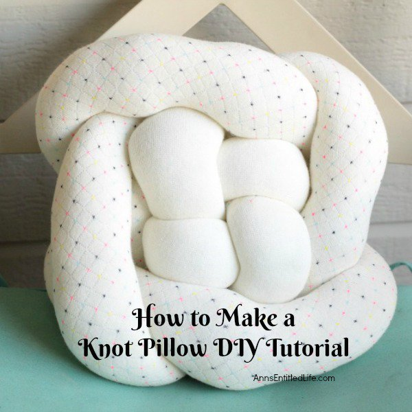 How to Make a Knot Pillow DIY Tutorial