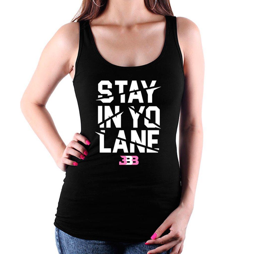 STAY IN YO LANE *Women\'s Edition*  . . 👉🏽