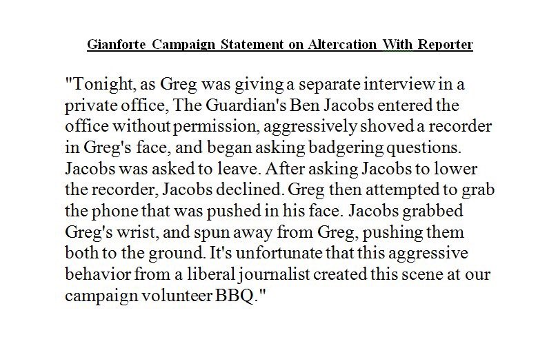 @allinwithchris Earlier tonight, Gianforte's campaign issued this statement on Gianforte's altercation with the Guardian reporter in Montana. https://t.co/CD