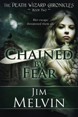 #EPIC #DARKFANTASY @deathwizard57 ✦CHAINED BY FEAR✦  POWERFUL With Great Characters #ASMSG  http://www. amazon.com/Chained-Fear-D eath-Wizard-Chronicles-ebook/dp/B009ZGLPGI/ref=tmm_kin_swatch_0 &nbsp; … <br>http://pic.twitter.com/Iks7bu0Zm0