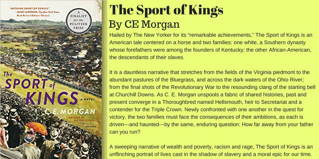 The Sport of Kings by CE Morgan  http:// amzn.to/2pEGriG  &nbsp;   #Books #Novel #Fiction #HorseRacing<br>http://pic.twitter.com/IuuGsO3ypr