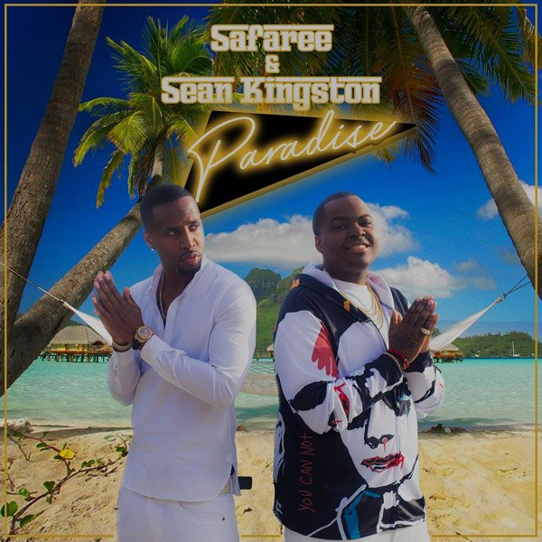 Premiere: @IAMSAFAREE takes you to 'Paradise' on his tropical banger featuring @SeanKingston https://t.co/anQC6eXrJt