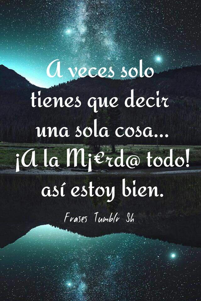Pin on Las Mejores frases/ Best Quotes