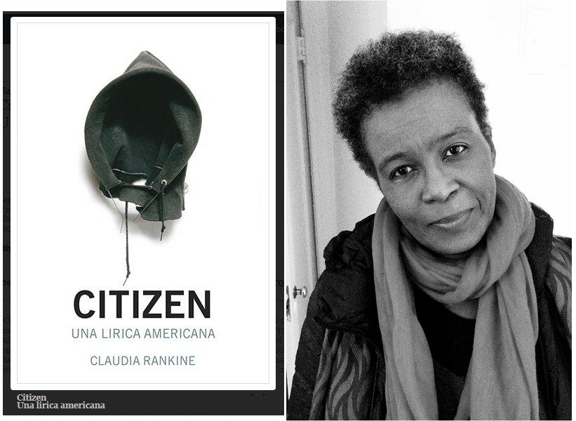 esce oggi la raccolta di poesie 'CITIZEN' della poetessa giamaicana Claudia Rankine  ediz. @66thand2nd  https://t.co/OmOYLgkT8R @CasaLettori