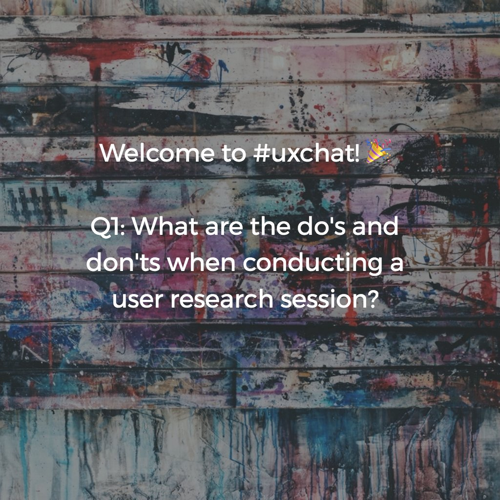 Welcome to #uxchat! 🎉  Q1: What are the do's and don'ts when conducting user research? https://t.co/1WHnqPFMb6