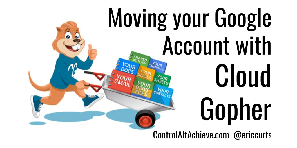 Graduating? New job? Move your entire Google account w/ CloudGopher  http://www. controlaltachieve.com/2016/06/copy-g oogle-account-gradgopher.html &nbsp; …  #edtech #GoogleEDU #GSuiteEDU #TOSAchat #GTTribe<br>http://pic.twitter.com/PJYPzj71RF