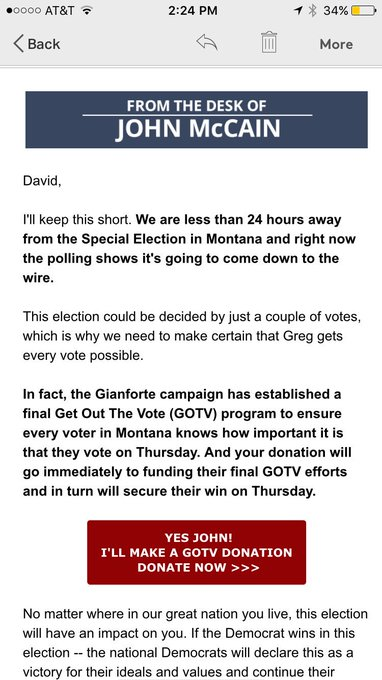 .@SenJohnMcCain sends out a fundraising email for GOTV for Gianforte halfway thru Election Day.