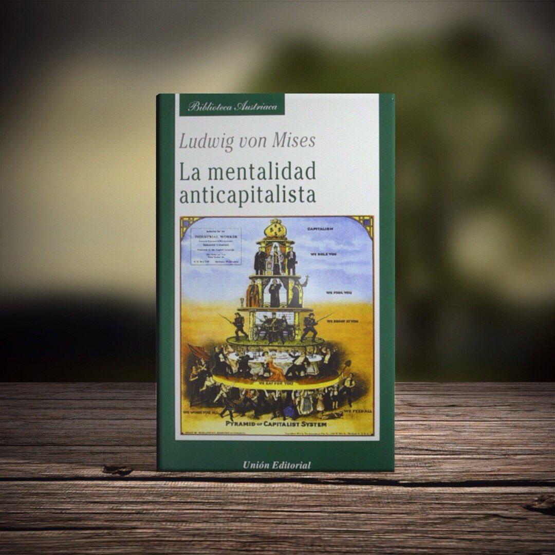 """Ricardo B Salinas P on Twitter: """"Les comparto una nueva entrada en mi blog  sobre el libro """"La mentalidad anticapitalista"""" de Ludwig Von Mises. ..."""