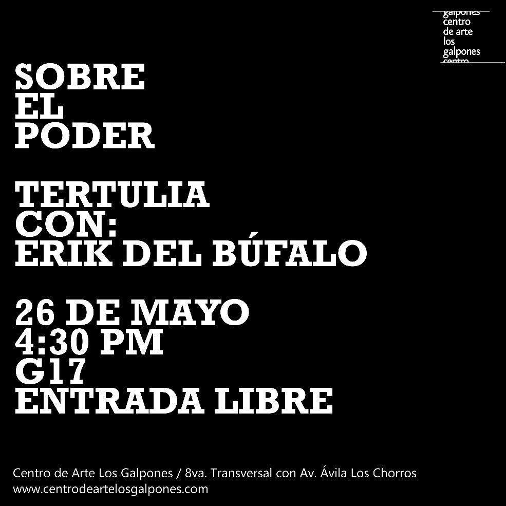 #Mañana #26may tertulia con @ekbufalo en el Galpón 17 4:30PM #EntradaLibre https://t.co/OK7x00KaA7