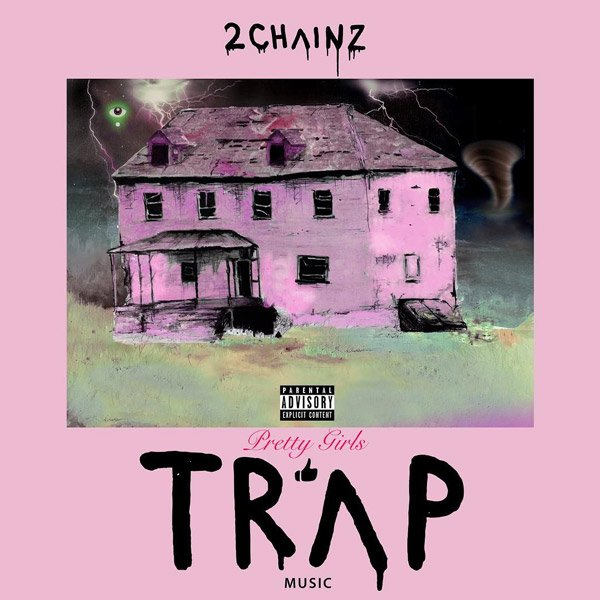 2 Chainz reveals the cover art for his album 'Pretty Girls Like Trap Music' https://t.co/6nkvohpcc5