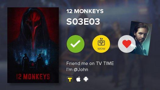 I've just watched episode S03E03 of 12 Monkeys! #12monkeys #tvshowtime...