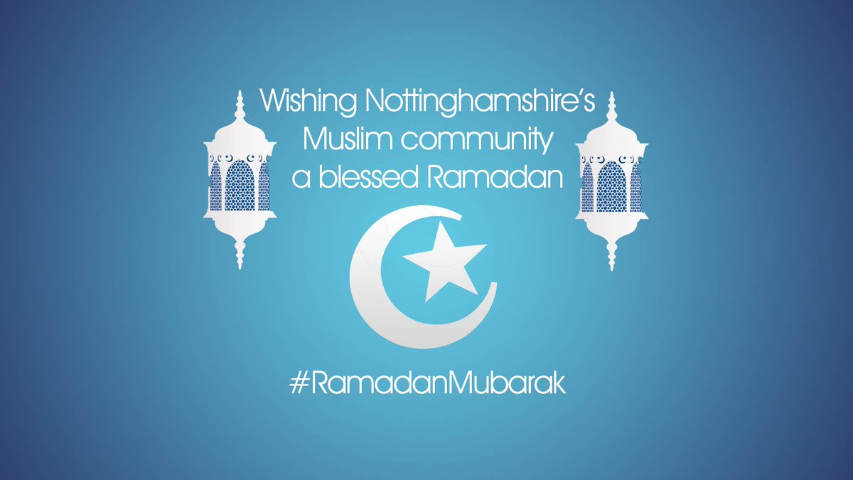 Happy Ramadan to everyone celebrating across Nottinghamshire, includin...
