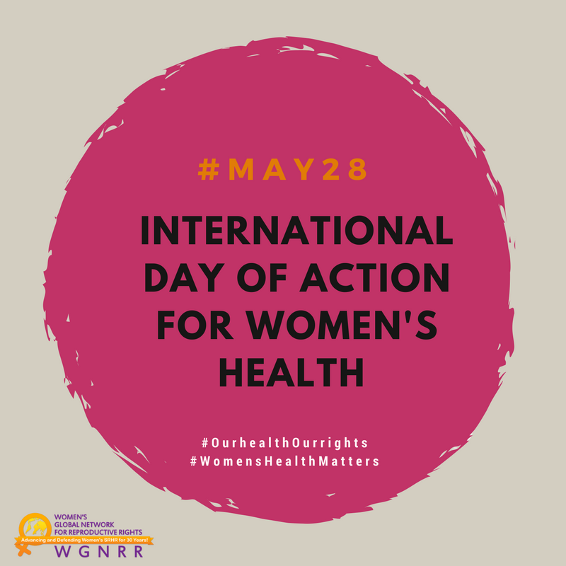 #May28 is just around the corner. Learn about the campaign for  International Day of Action for #WomensHealth here:  http:// bit.ly/2qZDZY5  &nbsp;  <br>http://pic.twitter.com/6I9BRB5ezn