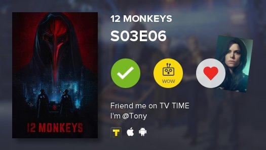 uma série atrasada a menos lalalalala    S03E06 of 12 Monkeys! #12monk...