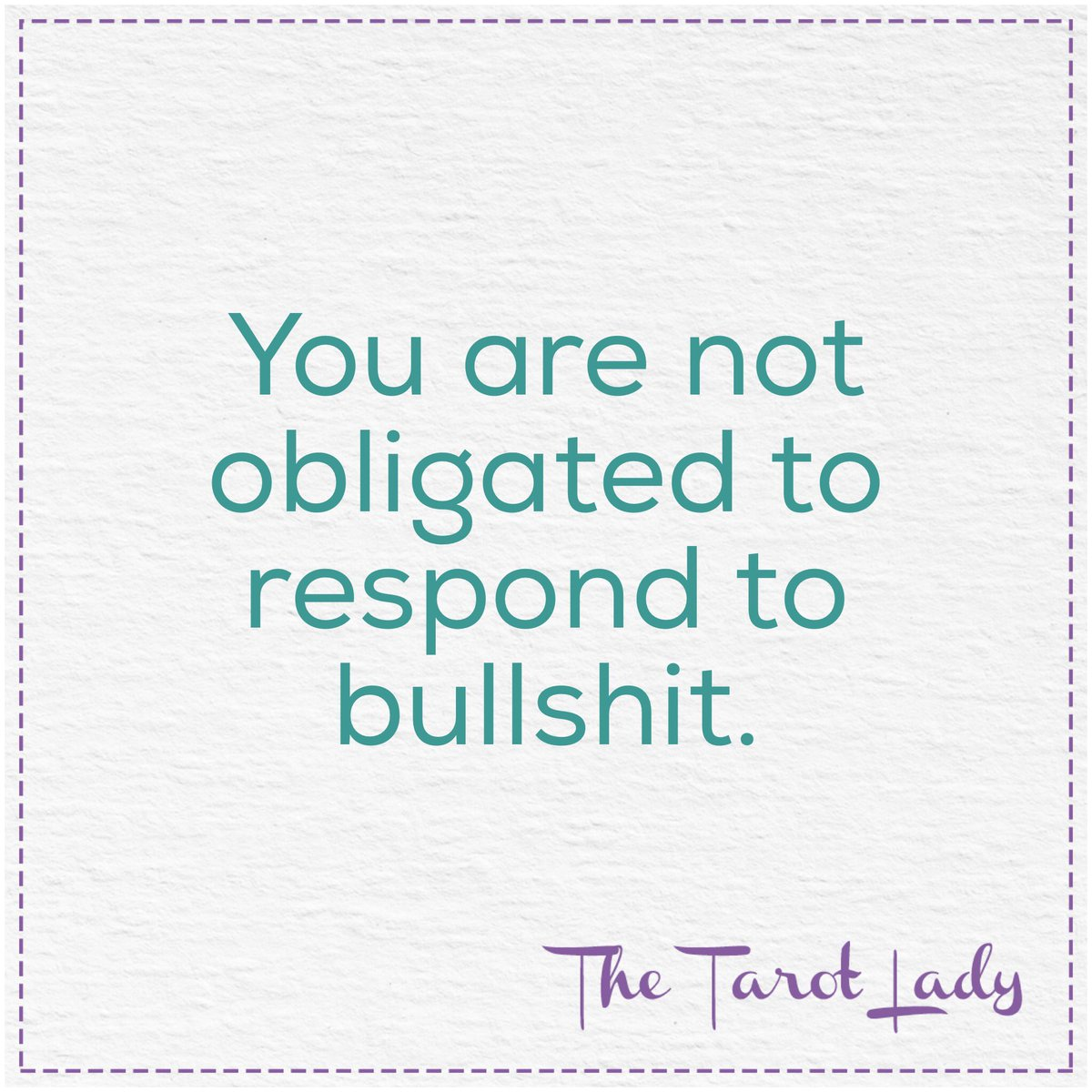 You are not obligated to respond to bullshit. #wisdom https://t.co/cWnIPOj5Bp