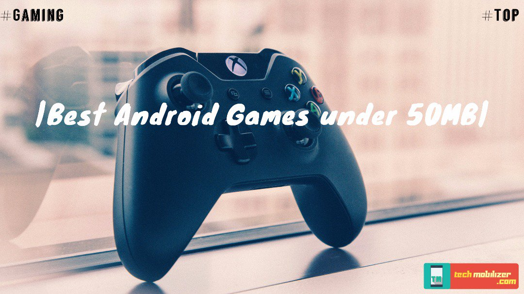 Best Android games under 50Mb   http:// techmobilizer.com/best-android-g ames-50mb/ &nbsp; …   #technology #games #android #Digital #tech #gaming #Androidgames #AndroidThings<br>http://pic.twitter.com/ea8hiozui1