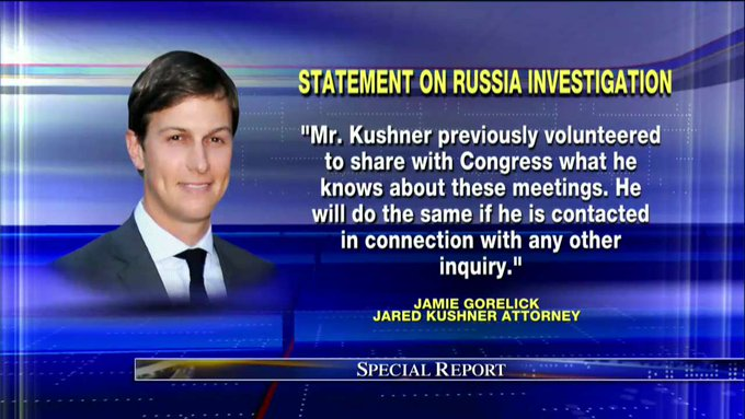 .@jaredkushner attorney statement on Russia investigation. #SpecialReport