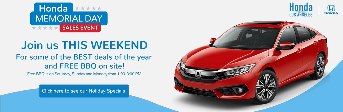 Honda Memorial Day Sale 2017 >> Honda Of Downtown La On Twitter Check Out The Honda