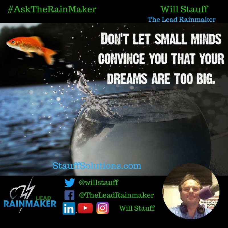 The Lead Rainmaker On Twitter Always Dream Big Quotes Mlm