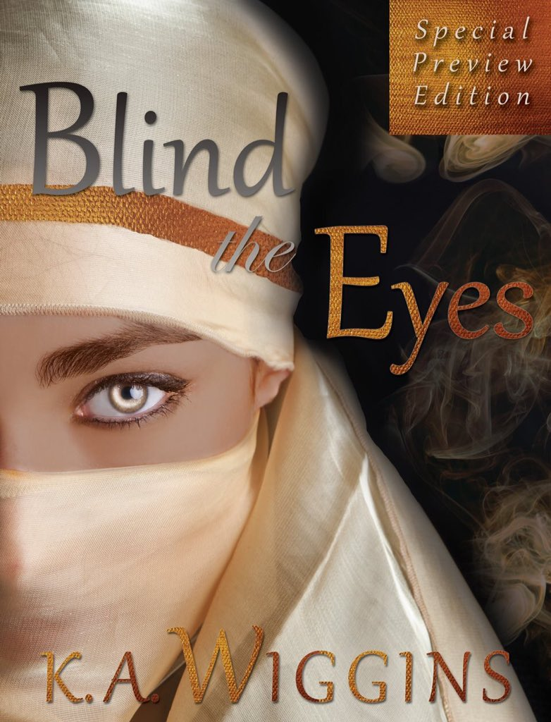 Blind the Eyes Special Preview Edition ebook cover by K.A. Wiggins - girl in scarf mask