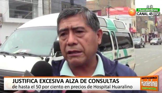 Dr. Diaz Justifica excesiva alza en los precios de las consultas en el Hospital de Huaral