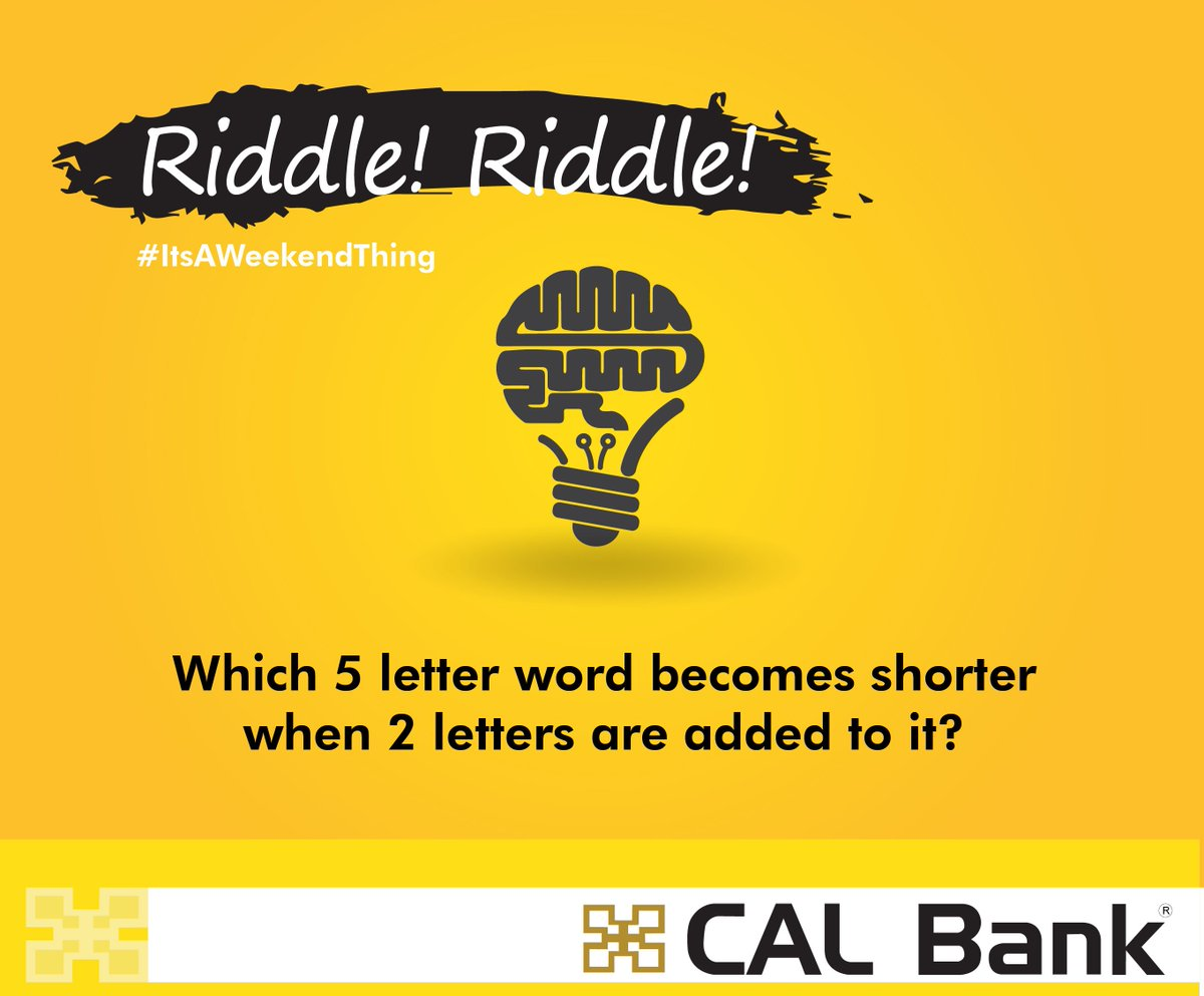Calbank Ltd On Twitter Riddleriddle Which Five Letter Word