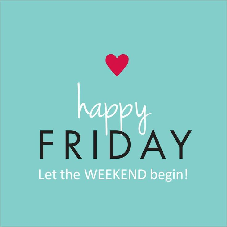 Have a good weekend everyone. It\'s #Friday!