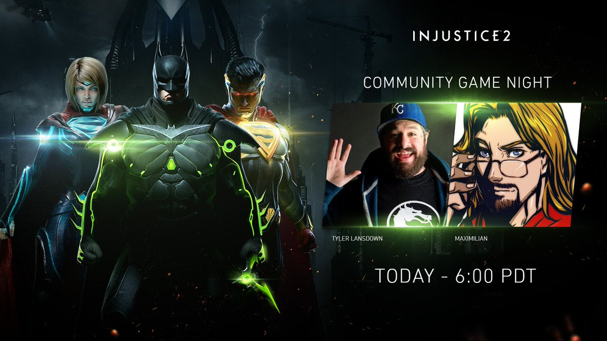 """Injustice2 on Twitter: """"NOW LIVE - the first #injustice2 community game night with @maximilian_ and @tylerlansdown!"""