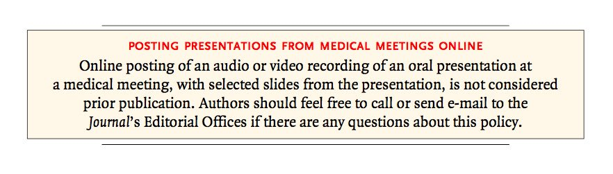 "From the NEJM: slides at conferences, even if republished online does not count as ""prior publication"" https://t.co/gKqktEN3kE"