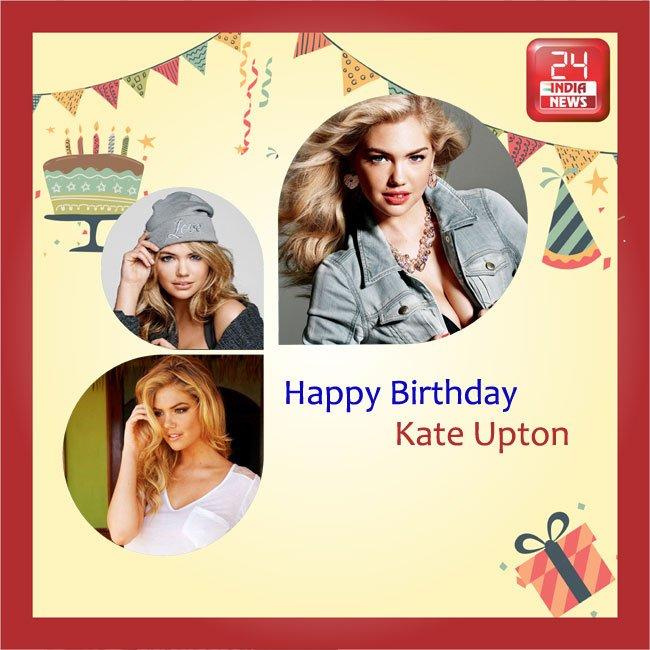 Happy Birthday to Kate Upton -