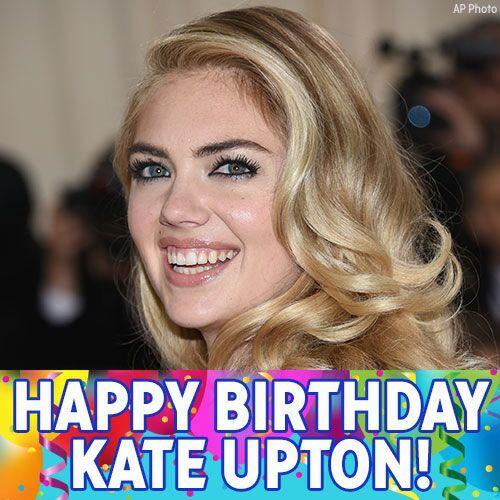 Happy Birthday to model Kate Upton!