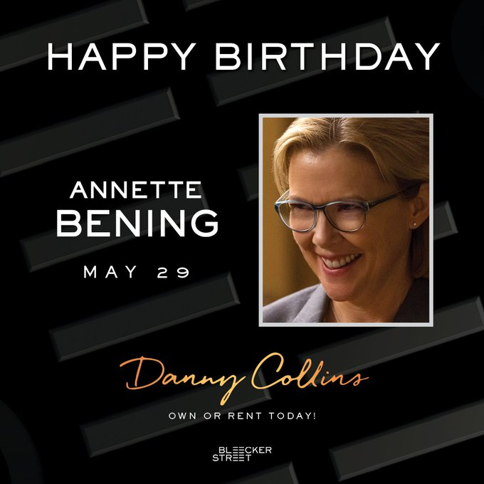 Happy birthday Annette Bening! Watch her in Danny Collins Today: