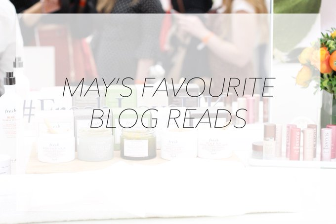 MAY'S FAVOURITE BLOG READS