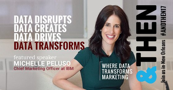 #andTHEN17 Conference Speakers Include IBM Chief Marketing Officer, @MichelleAPeluso #Data #WatsonMarketing...  https:// ibm.co/2sgicYN  &nbsp;  <br>http://pic.twitter.com/ZguBljN0m5