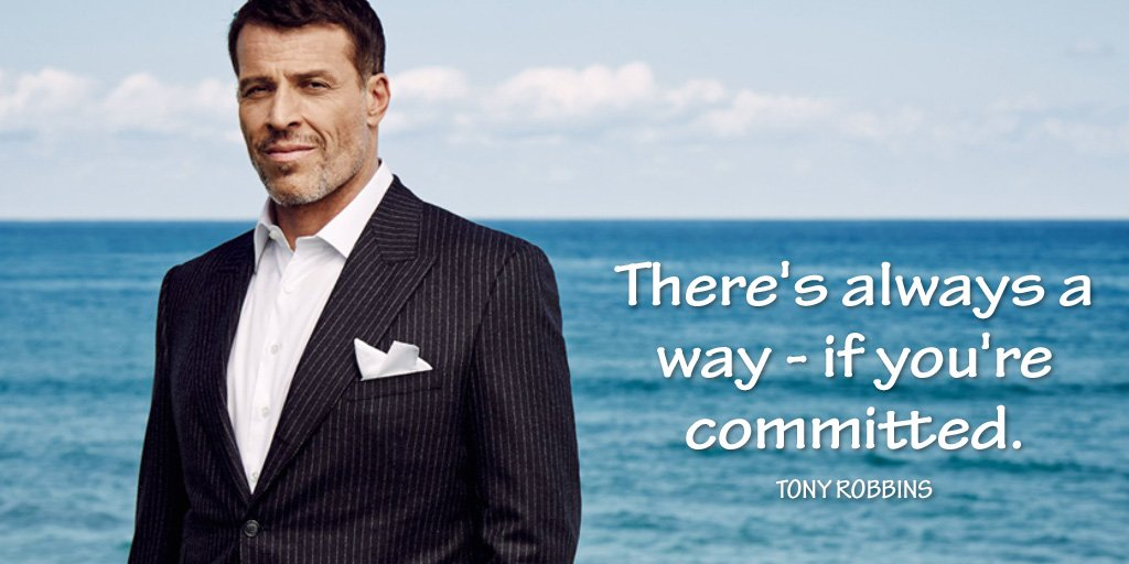 There&#39;s always a way - if you&#39;re committed. - @TonyRobbins #quote #TuesdayMotivation<br>http://pic.twitter.com/LNGb3yK4FV