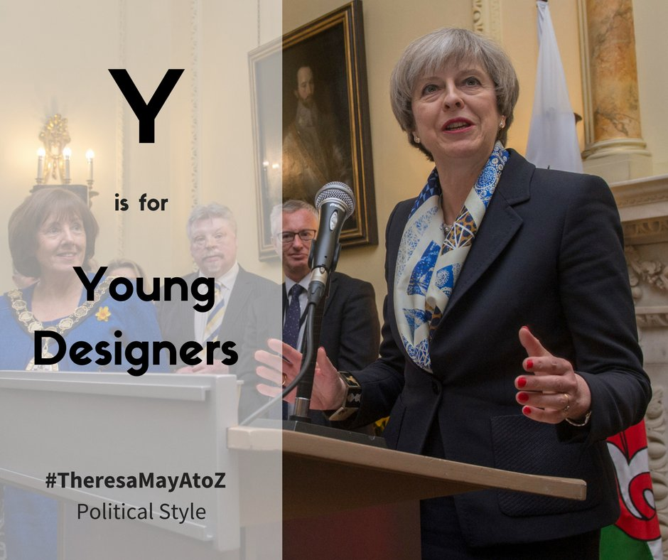 find out more in the theresamayatoz http politicsandstyle blogspot co uk 2017 05 theresa may z y is for young designers html pic twitter com oskfclthjl