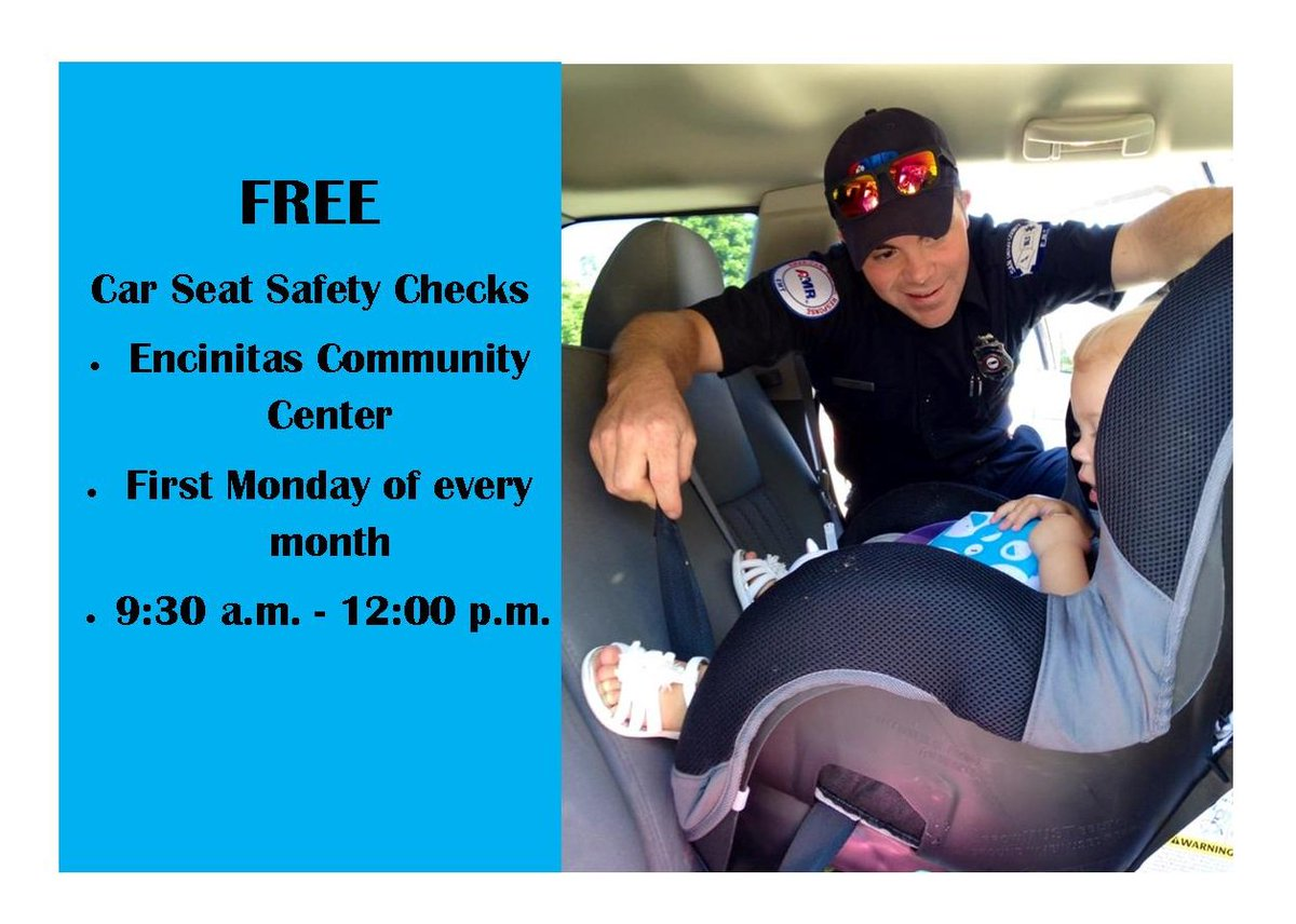 Encinitas Fire Dept On Twitter Free Car Seat Safety Checks Will Be Available Monday June 5 In The Community Center Parking Lot From 930 Am
