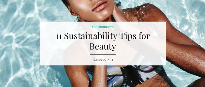 11 Sustainability Tips for Beauty