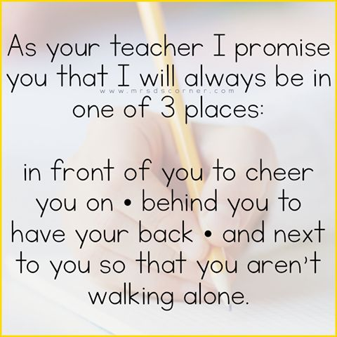 As your teacher, I promise you that I will always be in one of three places: #Teach #education #teacher #ISTE17