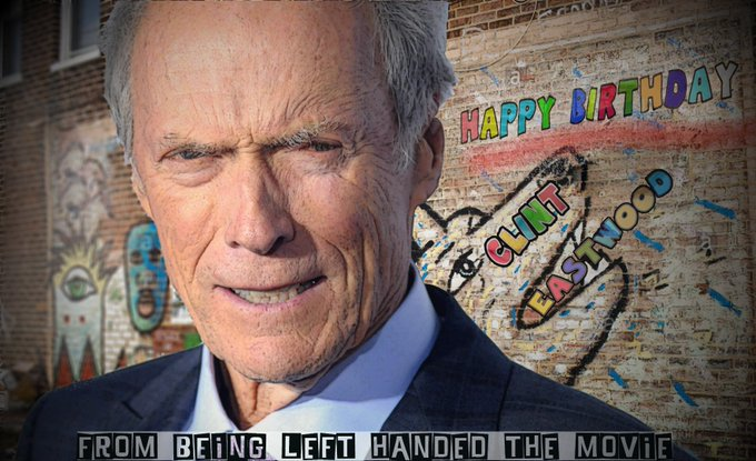 Here\s a mock-up for left-hander Clint Eastwood on his birthday. Happy Birthday!, Clint.