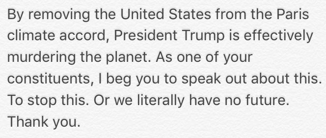 Call your reps about the Paris climate accord today.  Don't mince words.  Here's what I said to mine: https://t.co/gwvd8Ap15f