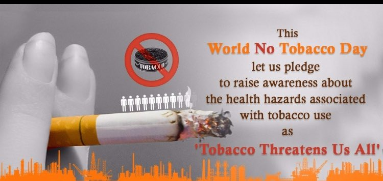 WORLD NO TOBACCO DAY - 31 MAY