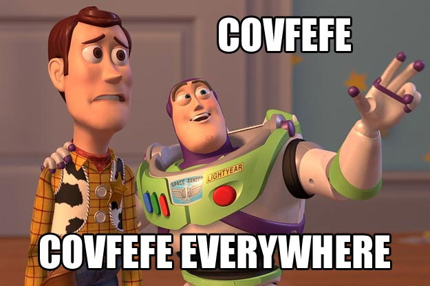 "Toy Story Buzz Lightyears telling Woodie with an all inclusive gesture: ""Convfefe, Convfefe Everywhere"""