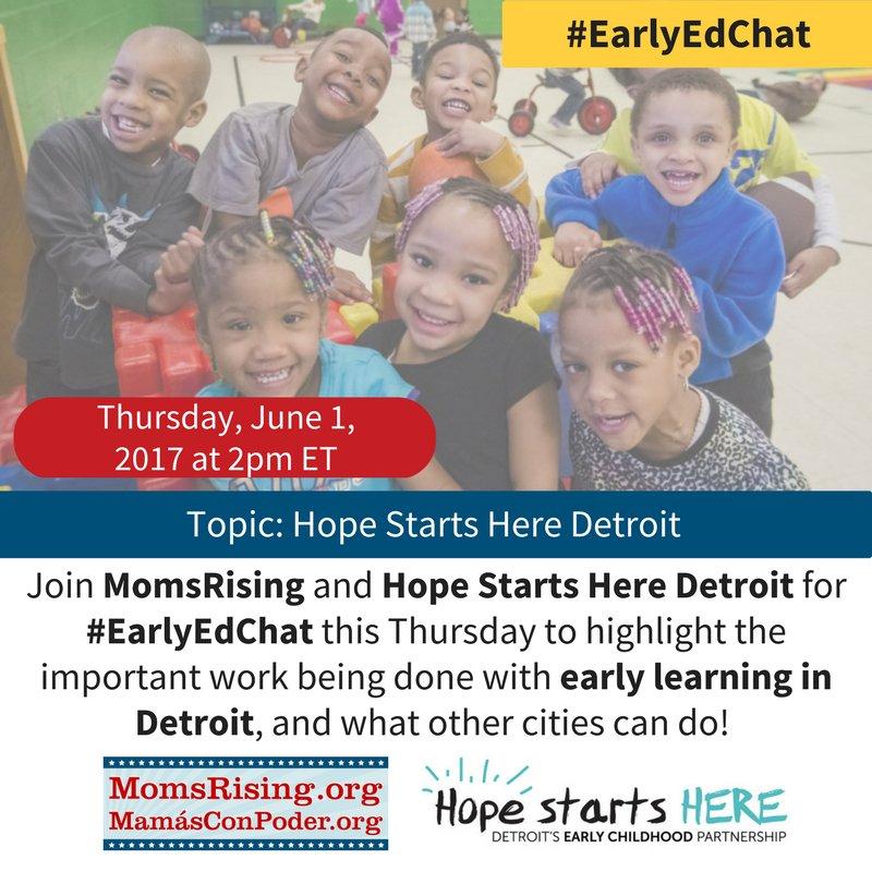 Thumbnail for #EarlyEdChat: June 1, 2017 w/ MomsRising & Hope Starts Here Detroit