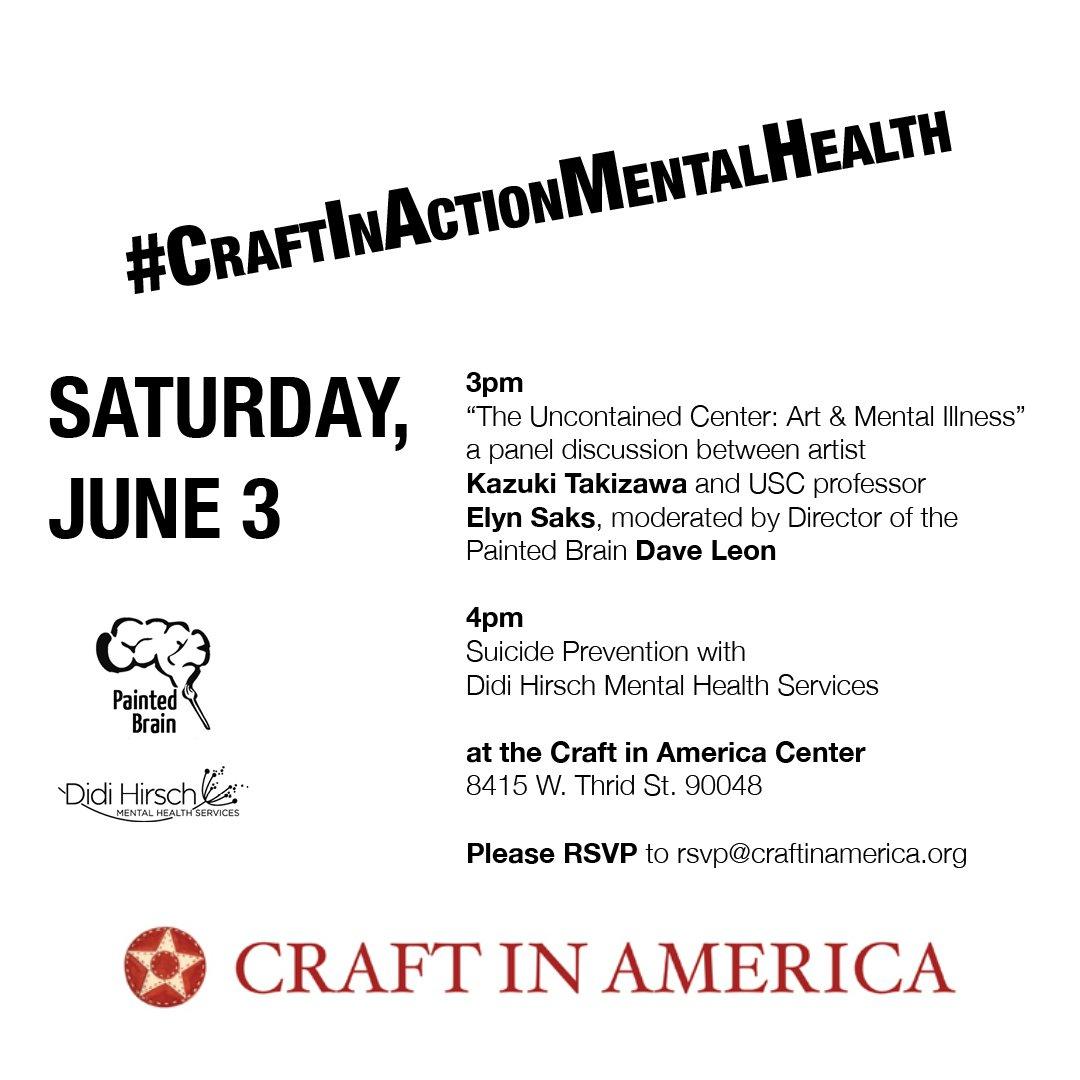 "Craft in America on Twitter: ""This Saturday @ the Center: #CraftInActionMentalHealth at 3pm w/ @KTGlassworks @ThePaintedBrain & 4pm w/ @DidiHirsch ..."
