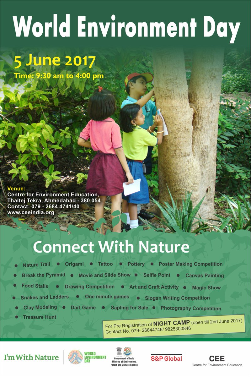 CEE India On Twitter It That Time Of The Year Again To Connect With Nature World Environment Day 2017 June 5 At CEEAhmedabad Invites One And All
