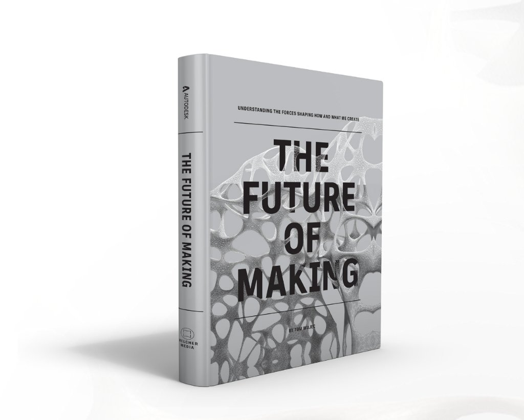 Autodesk Future of Making Book