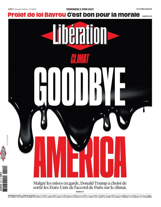 A la une de Libération ce vendredi - Climat : Goodbye America https://t.co/yVqg7UKlAR