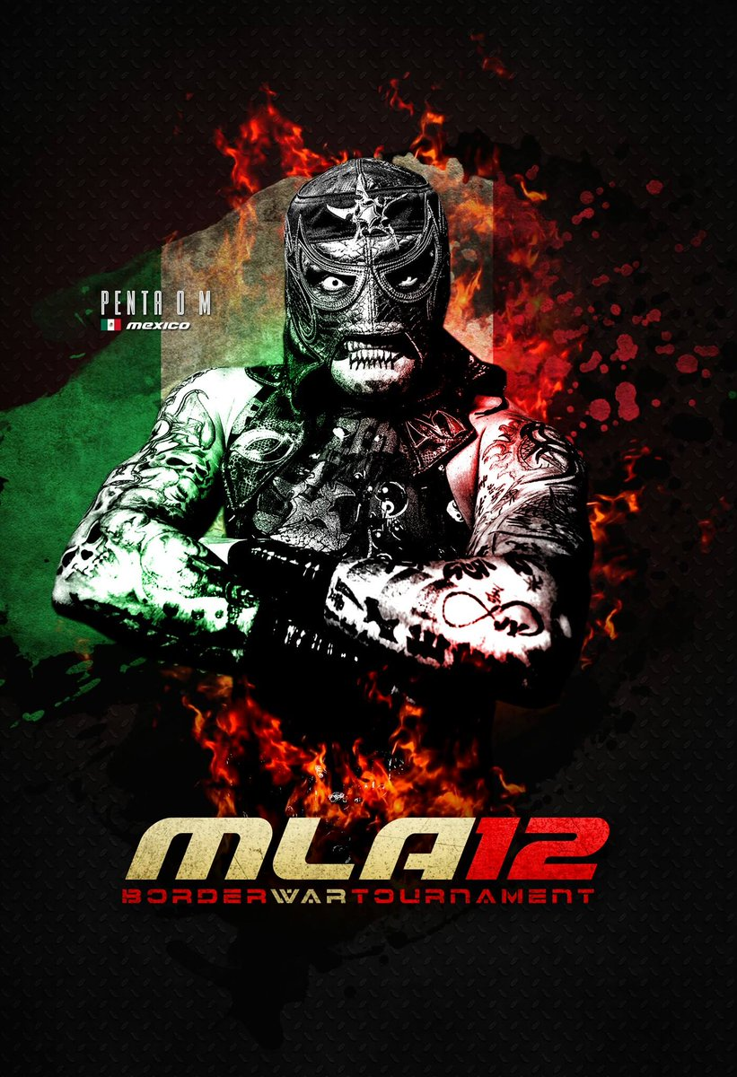 Entrant #11: @PENTAELZEROM. The man with zero fear represents Mexico. #MLA12 #BorderWar #MLAWorldwide  Tickets:  http://www. muchaluchatl.com/shop  &nbsp;  <br>http://pic.twitter.com/camxMGLcaz